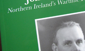 John M. Andrews: Northern Ireland's Wartime Prime Minister