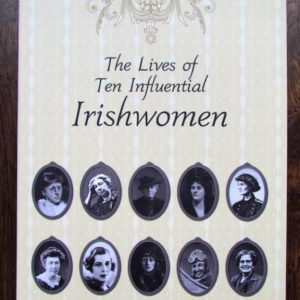 Ten Influential Irishwomen